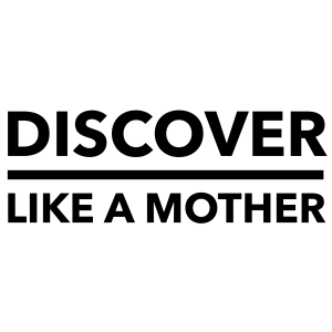 Discover Like A Mother
